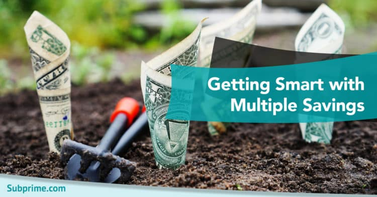 Getting Smart with Multiple Savings